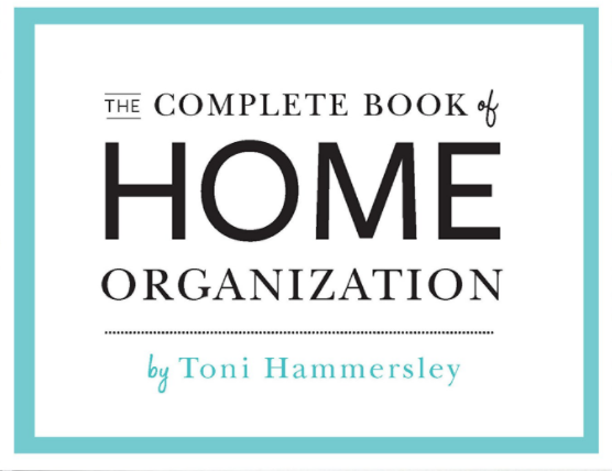 BOOK REVIEW:  The Complete Book of Home Organization by Toni Hammersley