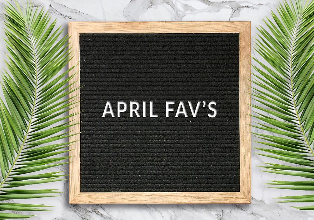 April Roundup (Favorites)