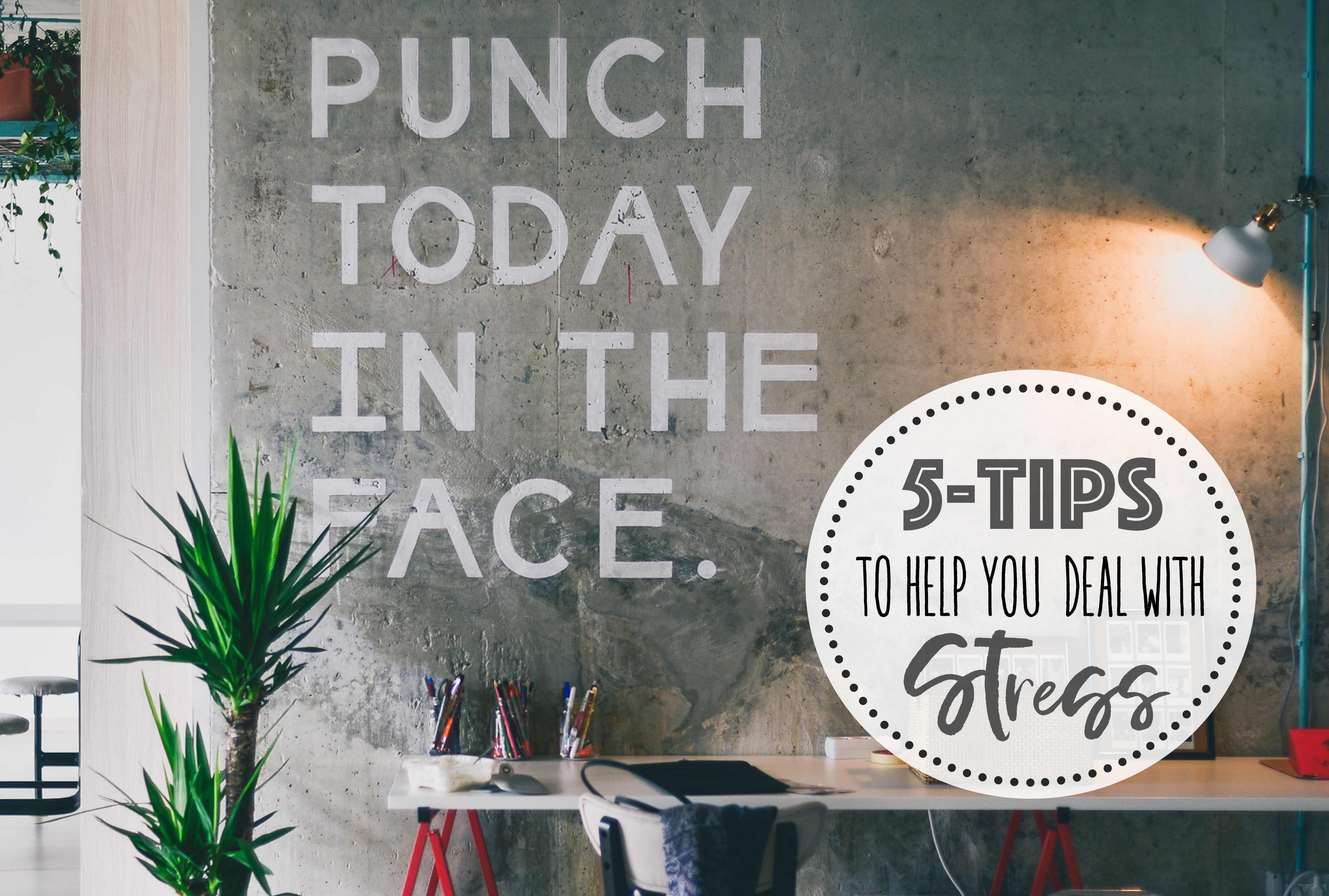 5 Tips to Help You Deal With Stress