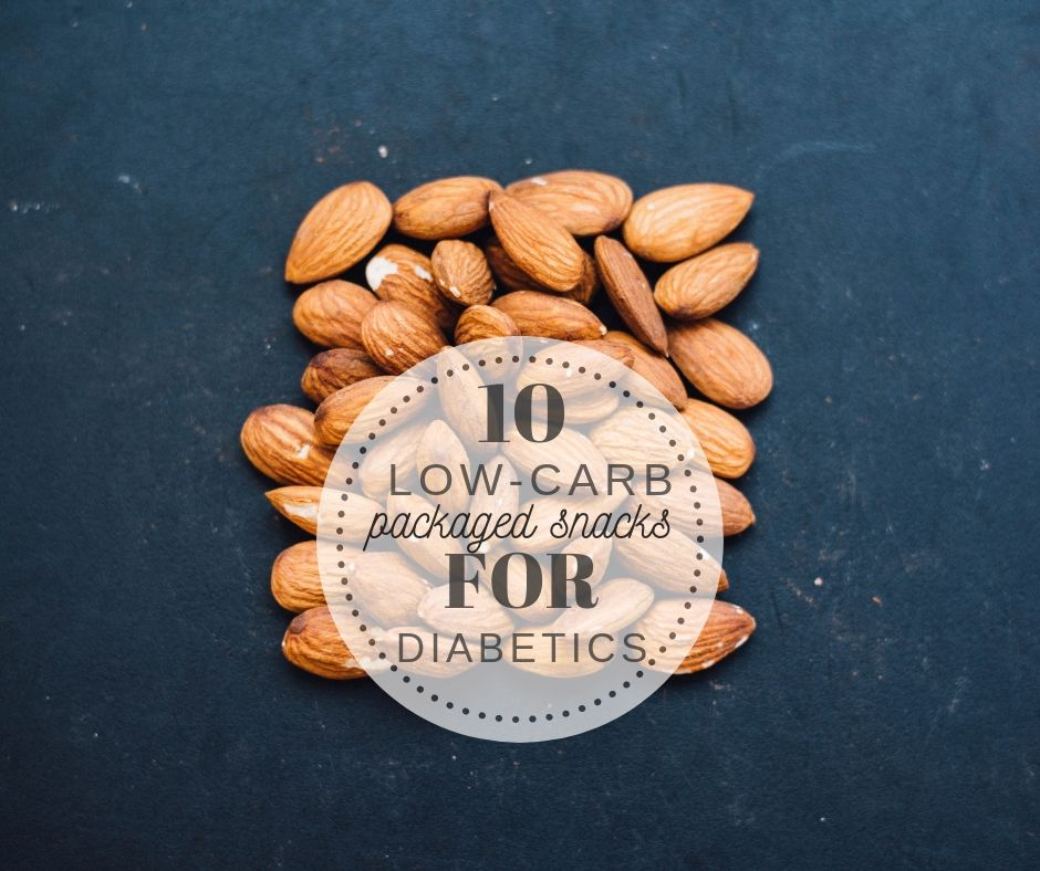 10 Low Carb Packaged Snacks for Diabetics