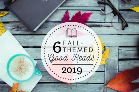 6 Fall-Themed Good Reads, 2019