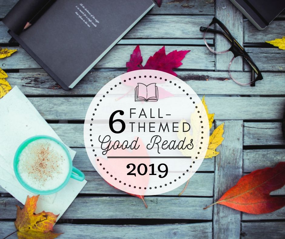 6 Fall-Themed Good Reads for 2019