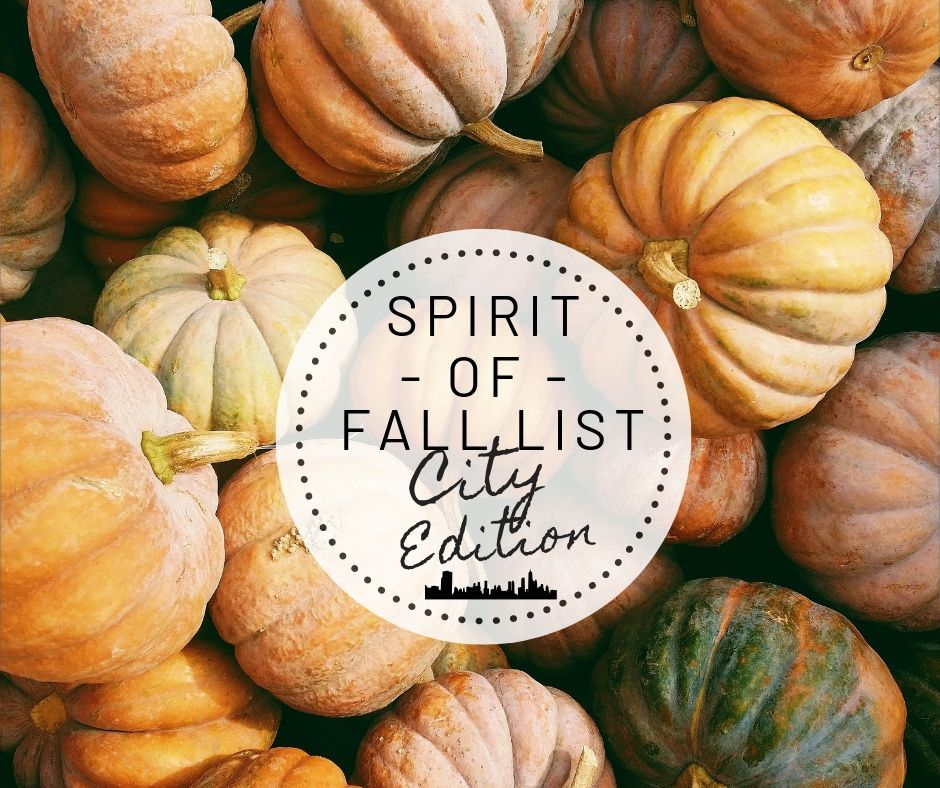 Spirit of Fall List: City Edition