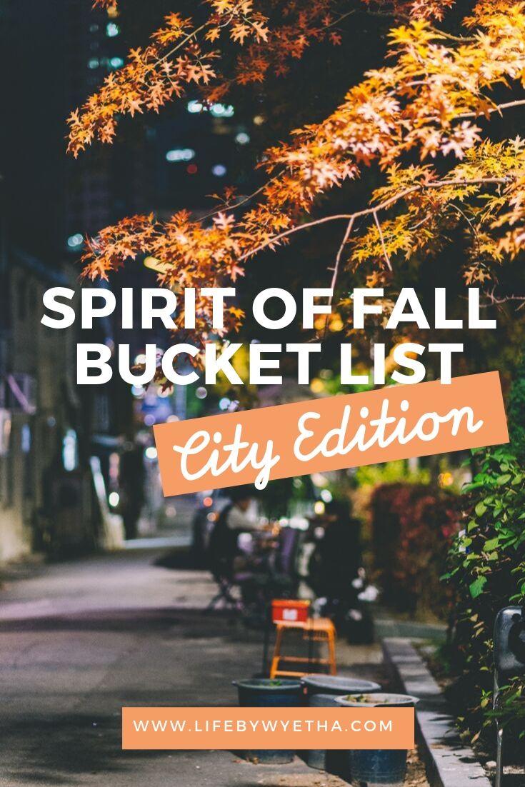 spirit of fall bucket list