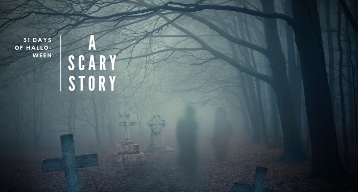 31 Days of Halloween: A Scary Story … He Stood Against My Window