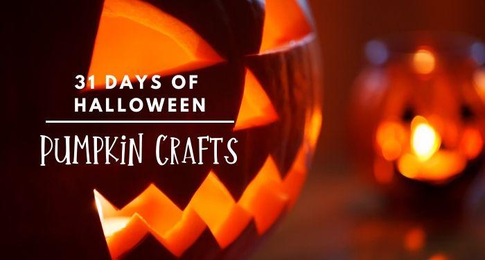 31 Days of Halloween:  Creative Pumpkin Crafts