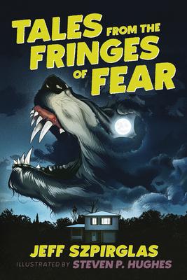 Fringes of Fear_Szpirglas