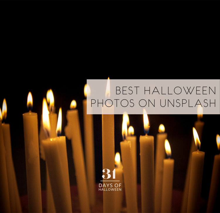 31 Days of Halloween: Day #2…The Best Photos for Halloween on Unsplash