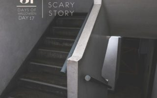 Day #17 ... A Scary Story