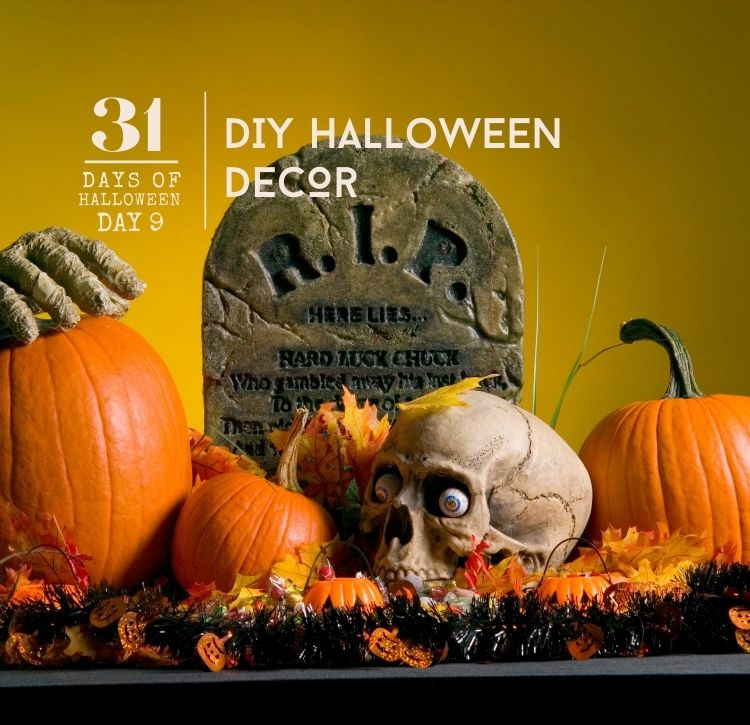 31 Days of Halloween:  Day #9 … Easy DIY Halloween Decor