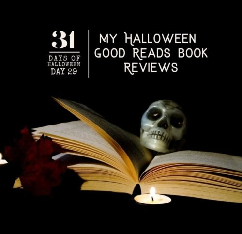 Day #29: My Halloween Book Reviews